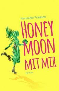 """Kostenloses eBook """"Honeymoon mit mir"""""""