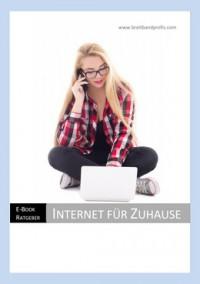 """Kostenloses eBook """"Internet für Zuhause"""""""