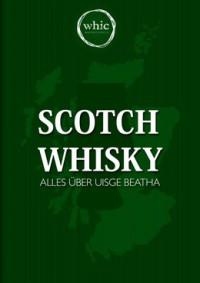 """Kostenloses eBook """"Scotch Whisky – alles über Uisge Beatha"""""""