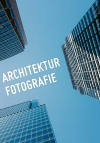 "Kostenloses eBook ""Architekturfotografie"""