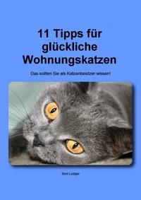 """Kostenloses eBook """"11 Tipps für glückliche Wohnungskatzen"""""""