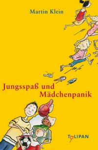 """Kostenloses eBook """"Jungsspaß und Mädchenpanik"""""""