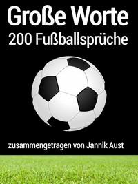 """Kostenloses eBook """"Große Worte: 200 Fußballsprüche"""""""