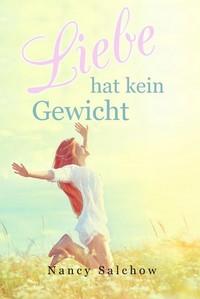 """Kostenloses eBook """"Liebe hat kein Gewicht"""""""