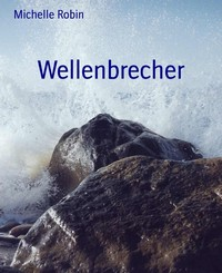 "Kostenloses eBook ""Wellenbrecher"""