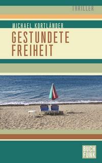 """Kostenloses eBook """"Gestundete Freiheit"""""""