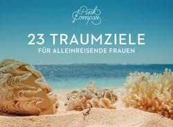 """Kostenloses eBook """"23 Traumzielen für alleinreisende Frauen"""""""