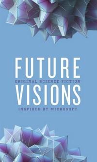 "Kostenloses eBook ""Future Visions"""