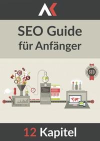 """Kostenloses eBook """"SEO-Guide für Anfänger"""""""