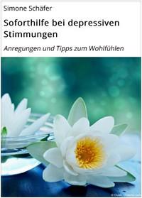 """Kostenloses eBook """"Soforthilfe bei depressiven Stimmungen"""""""