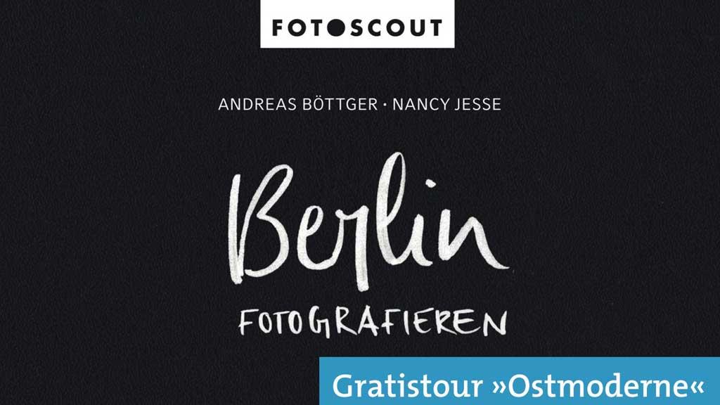 Berlin fotografieren: Kostenloser Guide für Fotografen